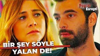 Ayşegül, Poyrazın Polis Olduğunu Öğrendi - Poyraz Karayel 22. Bölüm