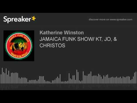 JAMAICA FUNK SHOW/ KT, JO, & CHRISTOS