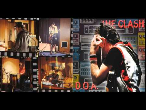 The Clash - D.O.A (Demos, Outtakes, Alternatives)