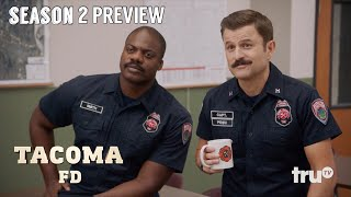 Tacoma FD - Season 2 Preview with Steve Lemme & Kevin Heffernan | truTV