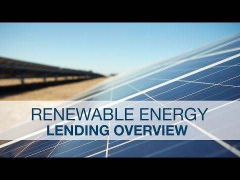 Renewable Energy Lending Overview