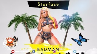 Starface - Badman Lovin [Lifestyle Riddim] May 2019