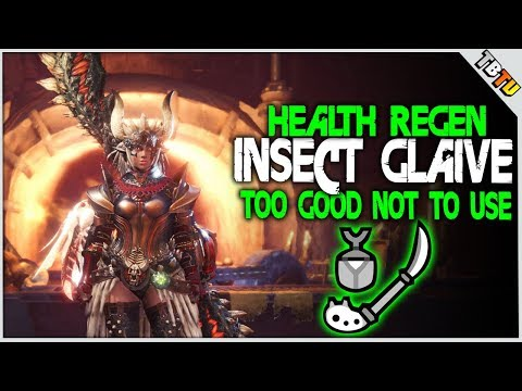 INSECT GLAIVE Health Regen Augmentation Review! IT IS AMAZING! Monster Hunter World Guide
