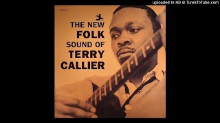 The New Folk Sound of Terry Callier [Full Album]