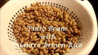 Pinto Beans With Cilantro Brown Rice