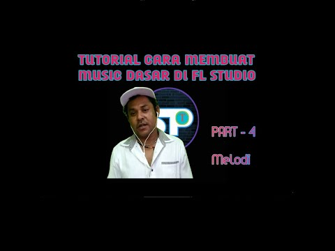 Part 4 TUTORIAL MEMBUAT MUSIC DASAR DI FL STUDIO thumbnail