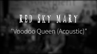 Watch Red Sky Mary Voodoo Queen video