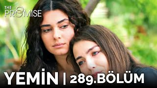 Yemin 289. Bölüm | The Promise Season 3 Episode 289