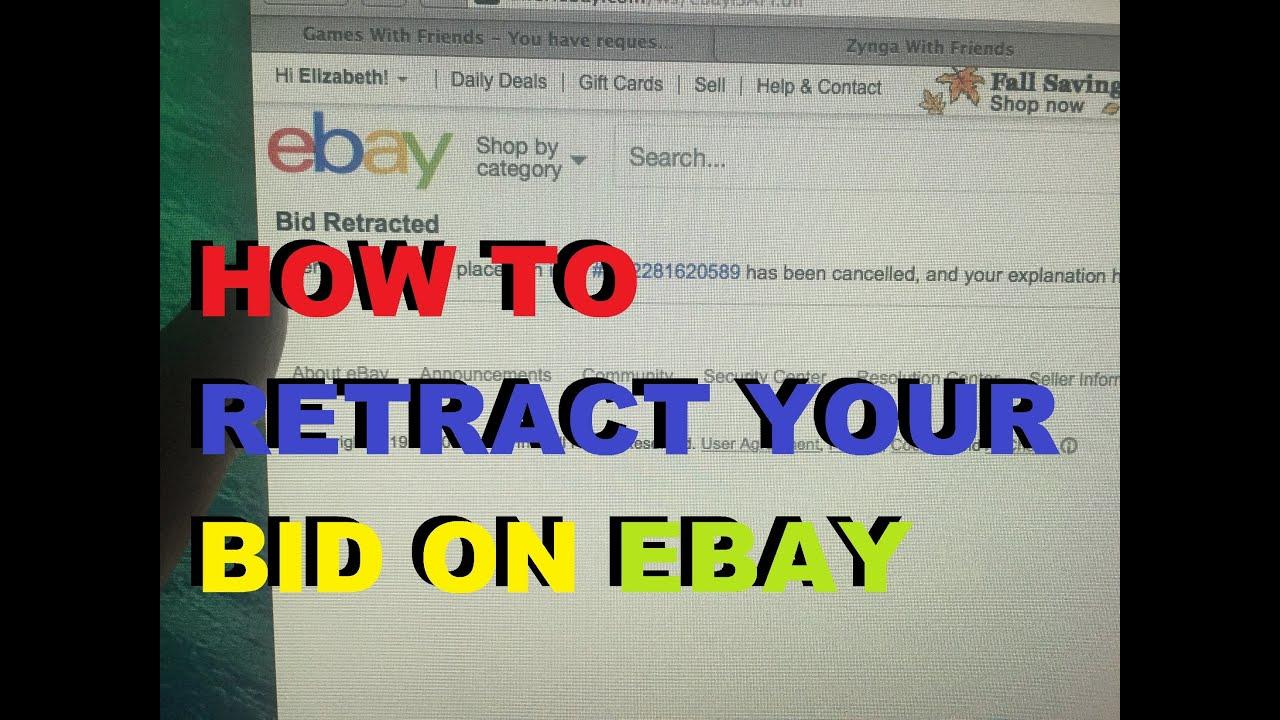 Ebay Tutorial How To Retract Your Bid On Ebay Youtube