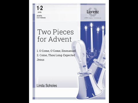 Two Pieces for Advent (2-3 Octave) - Linda Scholes