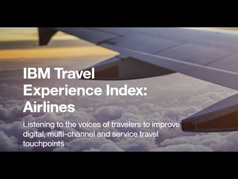Steven Peterson, IBM Travel Experience Index for Airlines