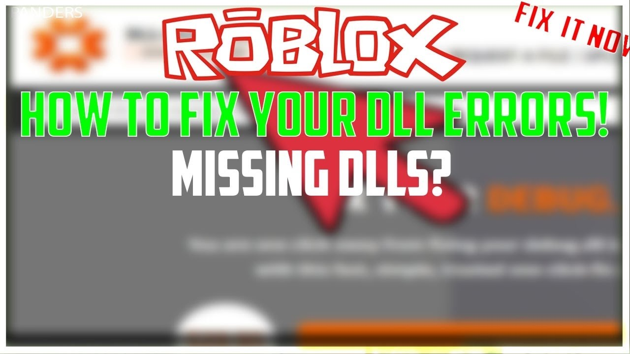 Roblox Exploit How To Fix All Dll Missing Youtube