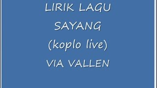 "Via vallen  - Lirik sayang ""LIVE KOPLO"" Mp3"