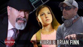 Faith On Film #72 Brian & Kiara Finn