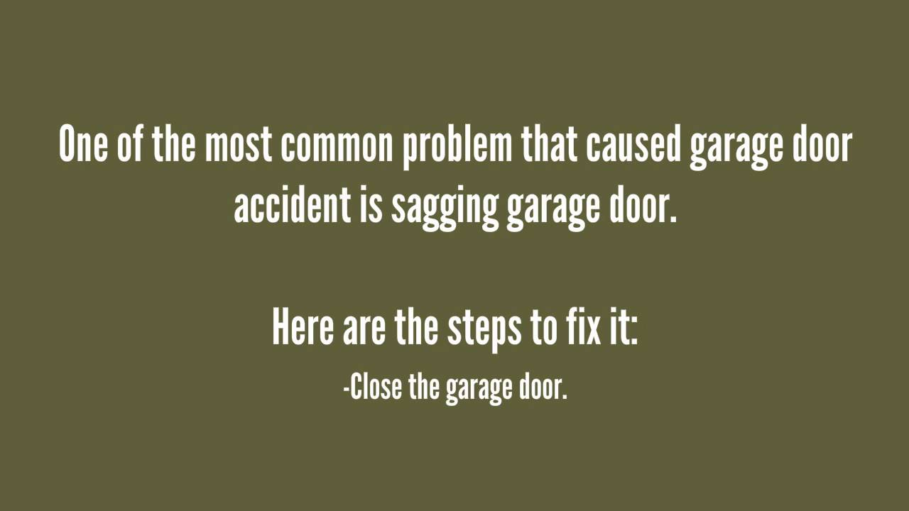 How Do You Fix A Sagging Garage Door