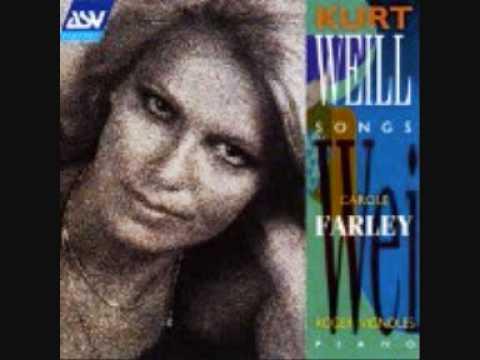 Carole Farley sings Kurt Weill - One Life to Live