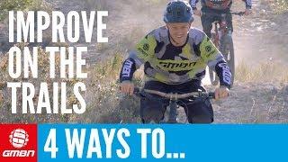 Four Ways To Improve Your Mountain Biking, And Avoid Common Mistakes