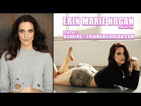 ERIN MARIE HOGAN  2018 DEMO REEL