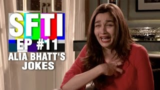Alia Bhatt's Jokes, Tomorrow Land In India, Narendra Modi's Swearing & More | SFTI Ep #11