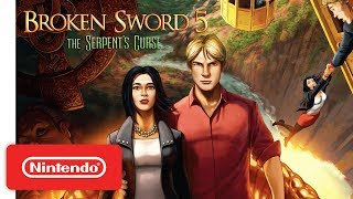 Broken Sword 5 - The Serpent's Curse - Launch Trailer - Nintendo Switch