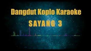 Karaoke Nella Kharisma Sayang 3