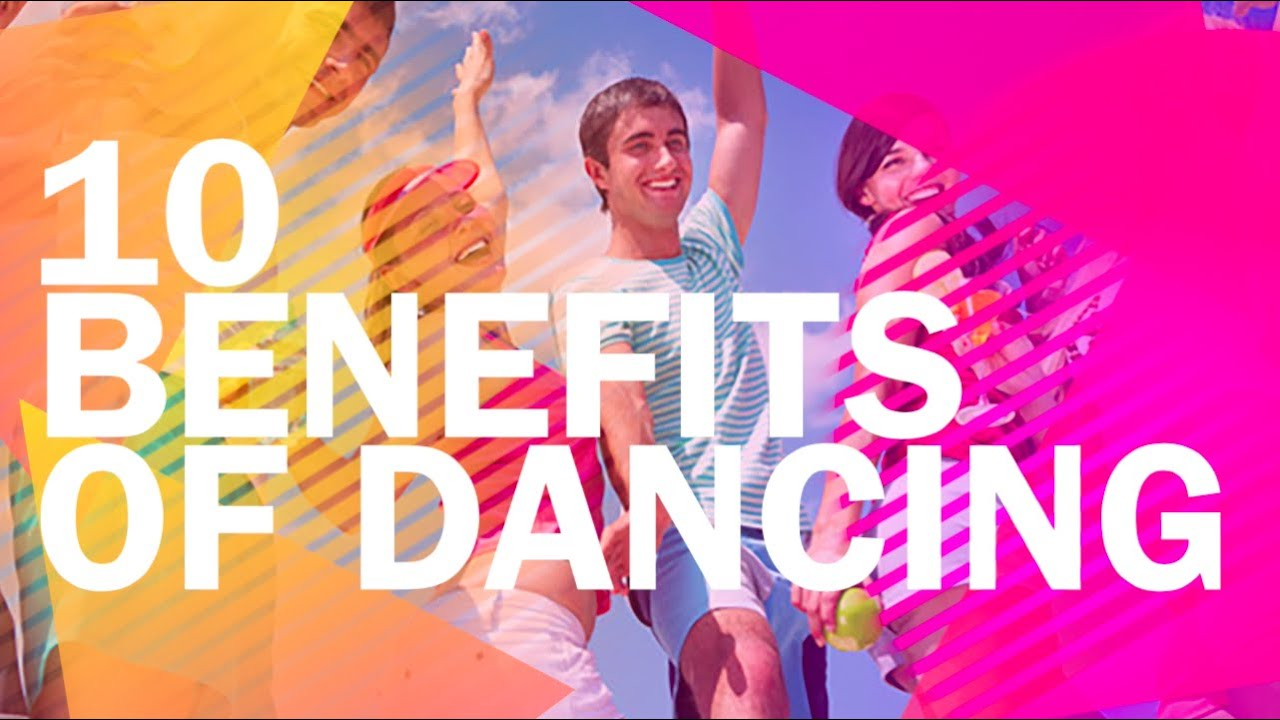 10 HEALTH BENEFITS OF DANCING