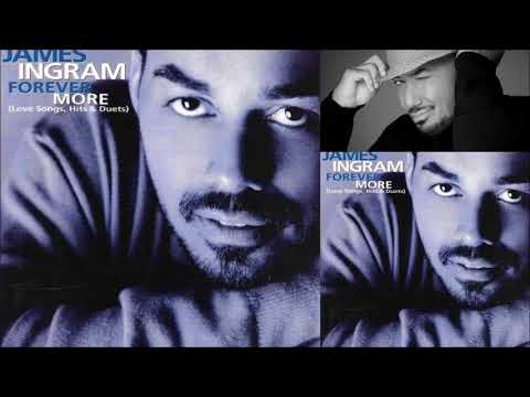 Forever More ♫ James Ingram Ft. John Tesh Mp3