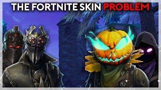 The Fortnite Skin Problem (Fortnite Battle Royale)