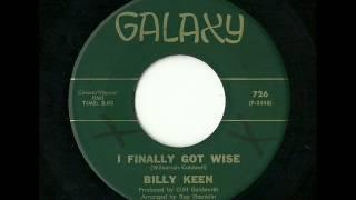 Billy Keen - I Finally Got Wise (Galaxy)