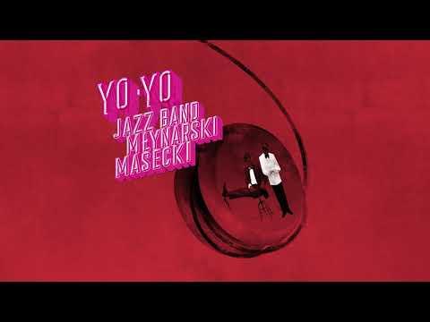 Jazz Band Młynarski - Masecki – Yo-Yo
