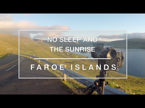 Landscape Photography Faroe Islands: No Sleep and the Sunrise