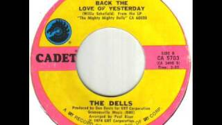 The dells Bring Back The Love Of Yesterday