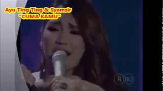 (1,05)  Syamsir & Ayu Ting Ting :  CUMA KAMU - Cipt. Rhoma Irama - Kenangan Konser KDI 2014