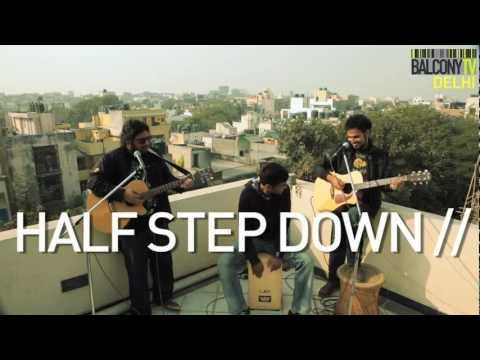 HALF STEP DOWN (BalconyTV)