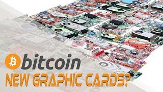 New Graphic Cards? Cryptocurrencies and Digital Currency | Crypto Cousins