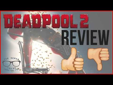 Hugs and Kisses | Deadpool 2 Review (Audio Only)