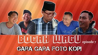 Film Komedi Bocah wagu episode 7    gara gara foto kopi.