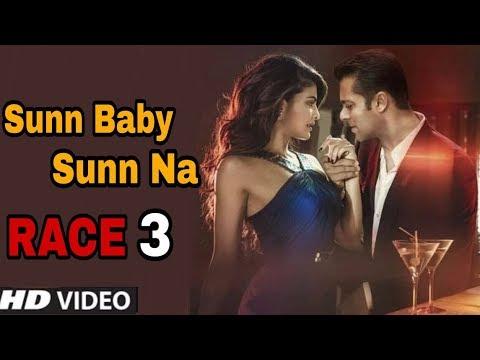 Sunn Baby Sunn Na Song | Race 3 New Song Name | Salman Khan, Jacqueline Fernandez