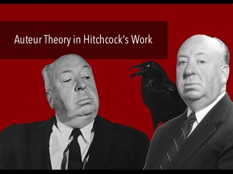 Auteur Theory in Hitchcock's Work