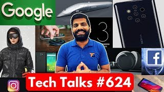 Tech Talks #624 - Nokia 9 Pureview, OnePlus 6T, Microsoft Headphones, Apple Emoji, Instagram Down