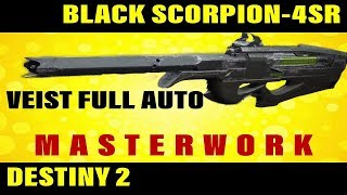 BLACK SCORPION 4SR MASTERWORK Destiny 2 Weapon Review