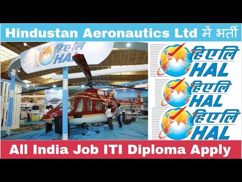 Hindustan Aeronautic Limited ( HAL ) Recruitment for Various
