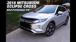 2018 Mitsubishi Eclipse Cross - Motoring TV