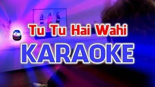 tu-tu-hai-wahi-yeh-waada-raha-dj-aqeel-remix-karaoke-instrumental