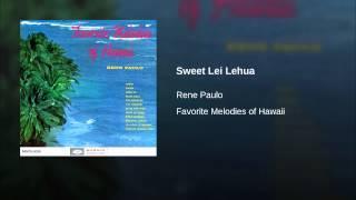 Sweet Lei Lehua