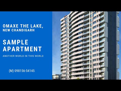 omaxe-the-lake,-new-chandigarh:-sample-apartment,-(m)-098156-54145