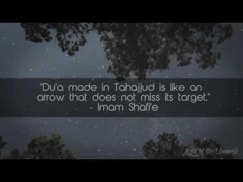 Dua in Tahajud , by Imam Shafi .