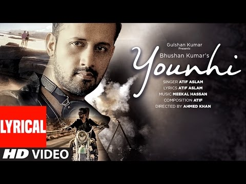 Thumbnail: Atif Aslam : Younhi Lyrical Video Song | Atif Birthday Special | Latest Hindi Song 2017 | T-Series