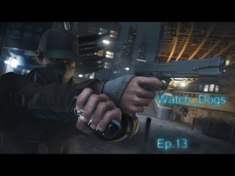 Watch_Dogs | Let's Play FR HD | Episode 13 : La forteresse d'Iraq.