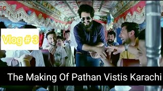 Vlog # 3 | Making of new video | When pathan visits karachi | By Our Vines